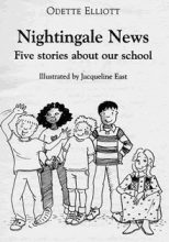 Nightingale news five stories about our school kindle edition